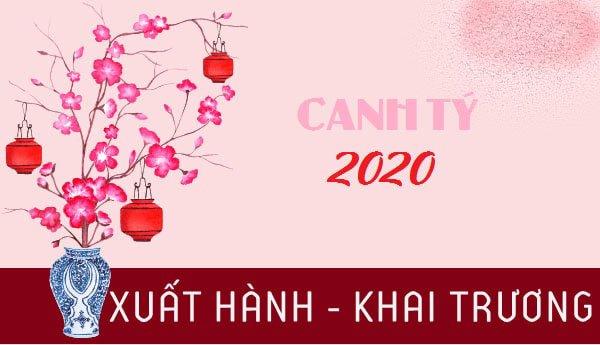 Ngày Tốt Khai Trương Đầu Năm Canh Tý 2020