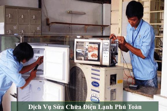 Dịch vụ sửa chữa điện lạnh Phú Toàn