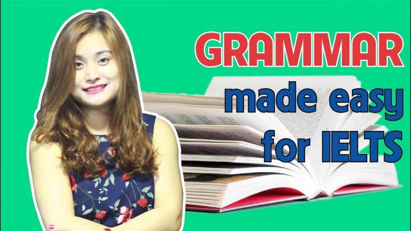 Grammar made easy for ielts