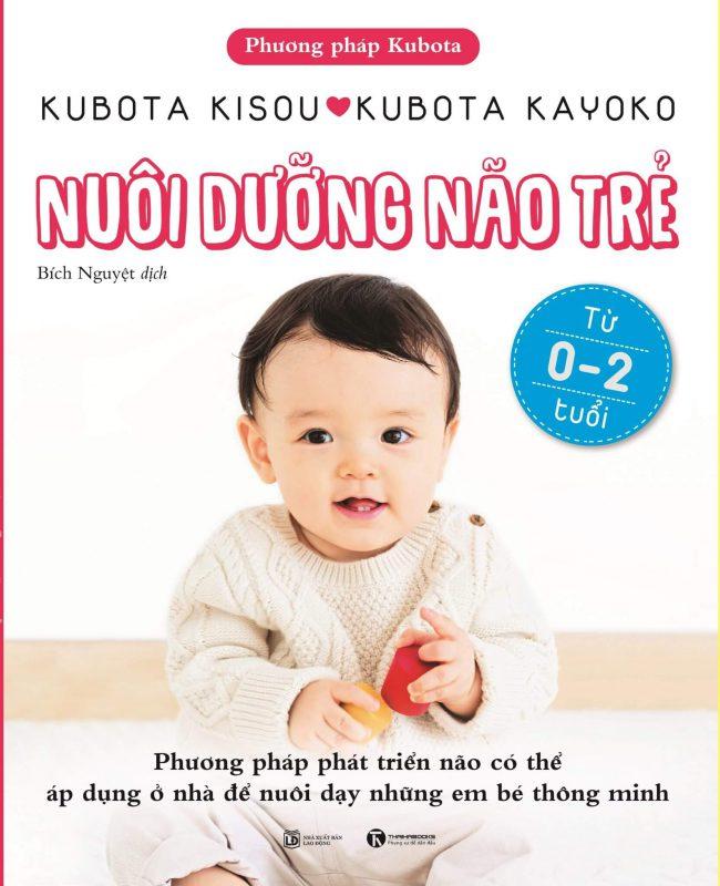 Nuôi dưỡng não trẻ từ 0 - 2 tuổi