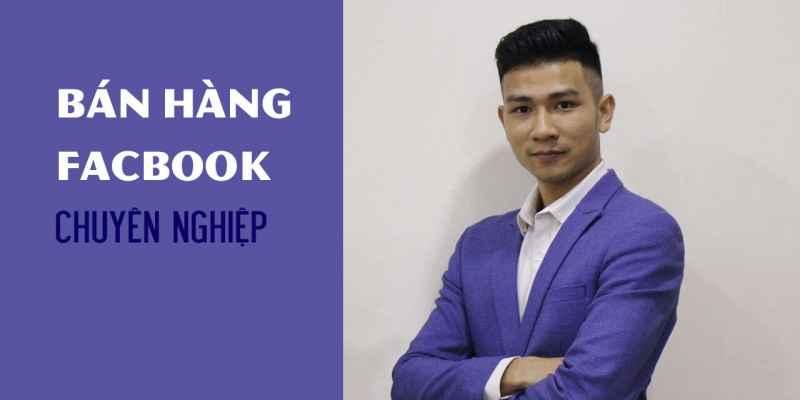 Khóa Học Hiệu Quả Về Facebook
