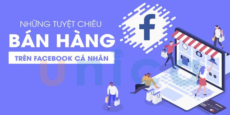 Học Bán Hàng Hiệu Quả Trên Facebook