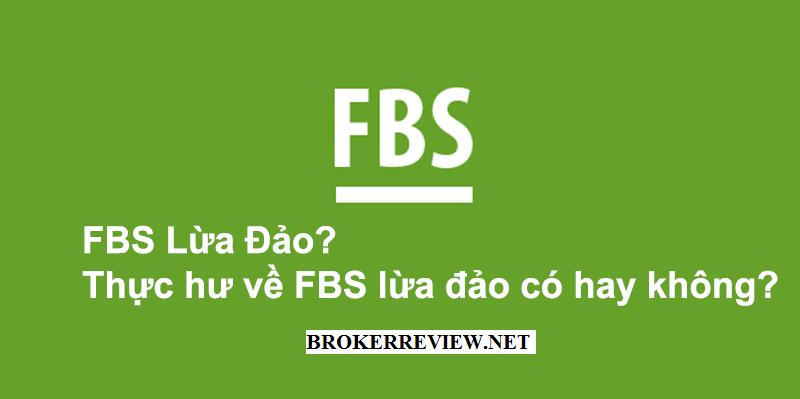 Review Chi Tiết Về Sàn Giao Dịch Fbs